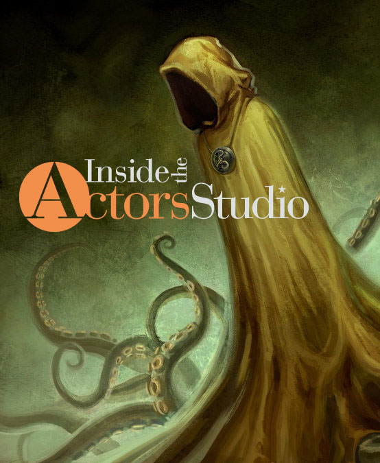 Logo from Inside the Actors Studio<br />Image of Hastur by caprotti<br />photoshop by me